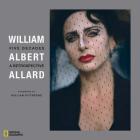 William Albert Allard: Five Decades Cover Image