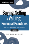 Buying, Selling, and Valuing Financial Practices: The FP Transitions M&A Guide (Wiley Finance) Cover Image