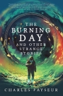 The Burning Day and Other Strange Stories Cover Image