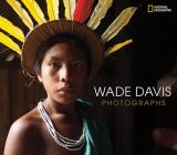 Wade Davis Photographs Cover Image