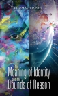 The Meaning of Identity and the Bounds of Reason Cover Image