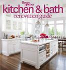 Better Homes and Gardens Kitchen and Bath Renovation Guide (Better Homes and Gardens Home) Cover Image