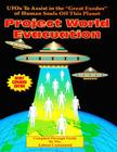 Project World Evacuation: UFOs To Assist In The