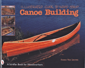 Illustrated Guide to Wood Strip Canoe Building Cover Image