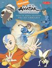 How to Draw Avatar: The Last Airbender Cover Image