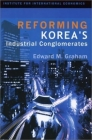Reforming Korea's Industrial Conglomerates Cover Image