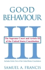 Good Behaviour: The Supreme Court and Article III of the United States Constitution Cover Image