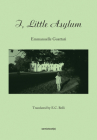 I, Little Asylum (Semiotext(e)) Cover Image
