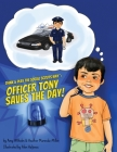 Think & Play the Social Scouts Way: Officer Tony Saves the Day! Cover Image