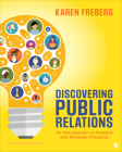 Discovering Public Relations: An Introduction to Creative and Strategic Practices Cover Image