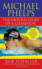 Michael Phelps: The Untold Story of a Champion Cover Image