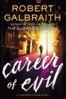 Career of Evil (Cormoran Strike Novel #3) Cover Image