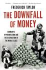 The Downfall of Money: Germany's Hyperinflation and the Destruction of the Middle Class Cover Image