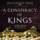 A Conspiracy of Kings: A Queen's Thief Novel Cover Image