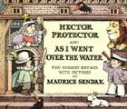Hector Protector and as I Went Over the Water Cover Image
