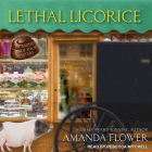 Lethal Licorice (Amish Candy Shop Mystery #2) Cover Image