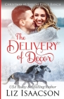 The Delivery of Decor: Glover Family Saga & Christian Romance Cover Image