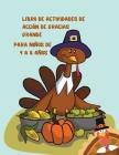 Libro de actividades de Acción de Gracias grande para niños de 4 a 8 años: Actividades divertidas de Acción de Gracias para niños - Bromas y acertijos Cover Image