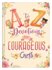 A to Z Devotions for Courageous Girls Cover Image
