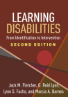 Learning Disabilities, Second Edition: From Identification to Intervention Cover Image
