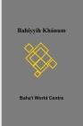 Bahíyyih Khánum Cover Image
