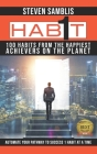 1 Habit: 100 Habits from the World's Happiest Achievers Cover Image