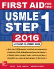 First Aid for the USMLE Step 1: A Student-To-Student Guide Cover Image