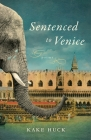 Sentenced to Venice Cover Image