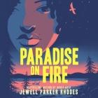 Paradise on Fire Lib/E Cover Image