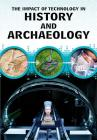 The Impact of Technology in History and Archaeology Cover Image