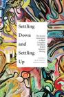 Settling Down and Settling Up: The Second Generation in Black Canadian and Black British Women's Writing Cover Image