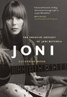 Joni: The Creative Odyssey of Joni Mitchell Cover Image