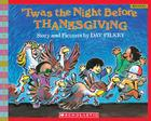 'Twas the Night Before Thanksgiving (Scholastic Bookshelf) Cover Image