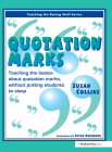 Quotation Marks: Teaching the Basics about Quotation Marks Without Putting Students to Sleep (Teaching the Boring Stuff) Cover Image