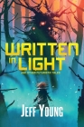 Written in Light: And Other Futuristic Tales Cover Image