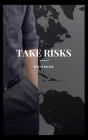 Take Risks: Notebook Cover Image
