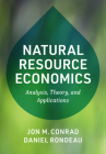 Natural Resource Economics: Analysis, Theory, and Applications Cover Image