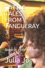 Tattle Tales from Tangueray 3: Based on a true life story. Cover Image