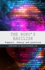 The Roko's Basilisk: Support, theory and practice Cover Image