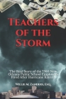Teachers of the Storm: The Real Story of the 7500 New Orleans Public School Employees Fired After Hurricane Katrina Cover Image