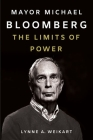 Mayor Michael Bloomberg: The Limits of Power Cover Image
