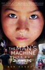 The Man's Machine: Part three of the incredible true story behind the acclaimed 'Sisters for Sale' documentary Cover Image