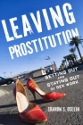 Leaving Prostitution: Getting Out and Staying Out of Sex Work Cover Image
