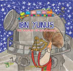 Ibn Yunus: The Father of Astronomy Cover Image
