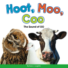 Hoot, Moo, Coo: The Sound of Oo (Vowel Blends) Cover Image