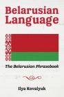 Belarusian Language: The Belarusian Phrasebook Cover Image