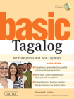 Basic Tagalog for Foreigners and Non-Tagalogs: (mp3 Audio CD Included) [With CD] (Tuttle Language Library) Cover Image