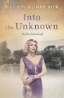 Into the Unknown: A wrenching Cold War adventure in Germany's Soviet occupied zone Cover Image