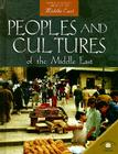 Peoples and Cultures of the Middle East (World Almanac Library of the Middle East) Cover Image