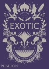 Exotic: A Fetish for the Foreign Cover Image